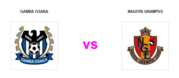 Gamba Osaka vs Nagoya Grampus - Arenascore